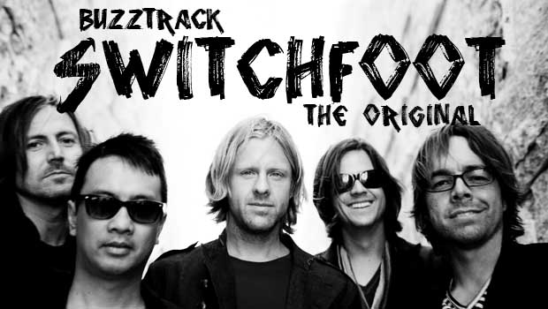 Buzztrack: Switchfoot – The Original