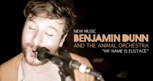 Buzztrack: Benjamin Dunn – My Name Is Eustace!