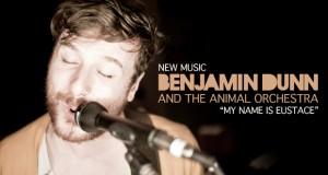 Buzztrack: Benjamin Dunn – My Name Is Eustace!