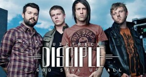 Buzztrack: Disciple – O God Save Us All