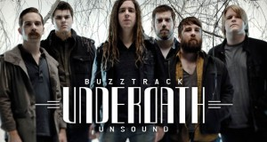 Buzztrack: Underoath – Unsound