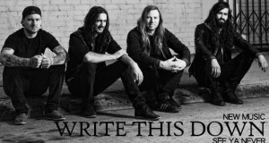 "Buzztrack: Write This Down – ""See Ya Never"""