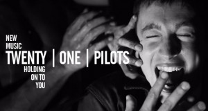 "Buzztrack: Twenty One Pilots – ""Holding On To You"""