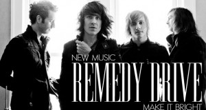 "Buzztrack: Remedy Drive – ""Make It Bright"""