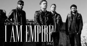 "Buzztrack: I Am Empire – ""Sing"""