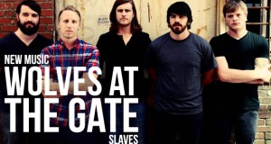 """Buzztrack: Wolves at the Gate – """"Slaves"""""""