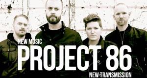 "Buzztrack: Project 86 – ""New Transmission"""