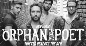 "Buzztrack: The Orphan, The Poet – ""Thieves Beneath The Bed"""