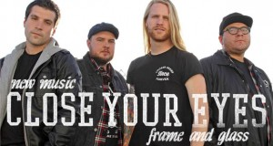 "Buzztrack: Close Your Eyes – ""Frame And Glass"""
