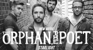 """Buzztrack: The Orphan, The Poet – """"Starlight"""""""