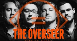 "Buzztrack: The Overseer – ""Fragile Wings"""