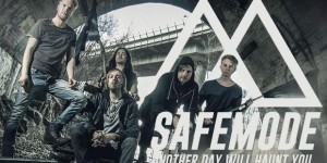"Buzztrack: Safemode – ""Another Day Will Haunt You"""