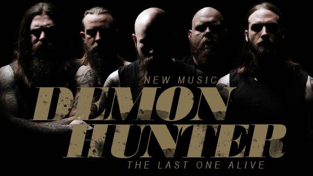 "Buzztrack: Demon Hunter – ""The Last One Alive"""