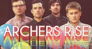 """Buzztrack: Archers Rise – """"Sway With Me"""""""