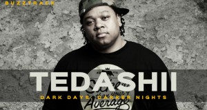 "Buzztrack: Tedashii – ""Dark Days, Darker Nights"""