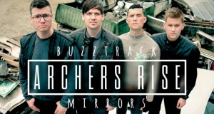 "Buzztrack: Archers Rise – ""Mirrors"""
