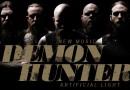 """Buzztrack: Demon Hunter – """"Artificial Light"""""""