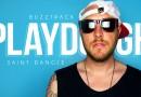 "Buzztrack: Playdough – ""Saint Dangle"""
