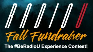 Fall Fundraiser - #BeRadioU Experience Contest!