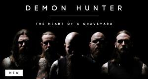 """Buzztrack: Demon Hunter – """"The Heart Of A Graveyard"""""""
