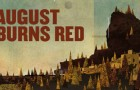 August Burns Red now on iTunes First Play