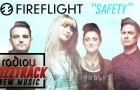 "Buzztrack: Fireflight f/ Stephen Christian – ""Safety"""