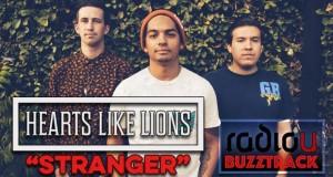 "Buzztrack: Hearts Like Lions – ""Stranger"""