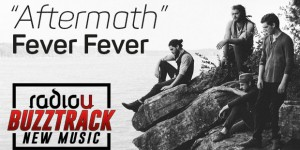 "Fever Fever – ""Aftermath"""