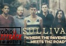 """Sullivan – """"Where The Pavement Meets The Road"""""""