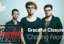 Graceful Closure – Chasing Fears