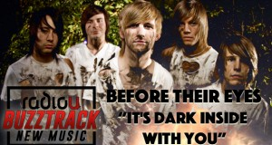 Before Their Eyes – It's Dark Inside With You