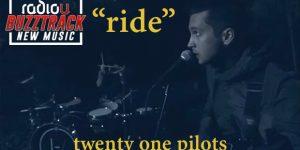 twenty one pilots – Ride