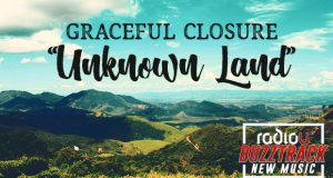 Graceful Closure – Unknown Land