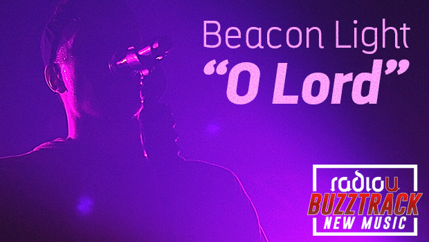 Beacon Light – O Lord