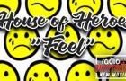 House Of Heroes – Feel