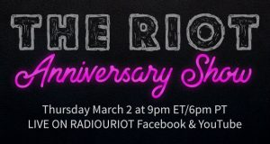 The RIOT Anniversary Show!