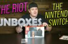 The RIOT unboxes the Nintendo Switch!