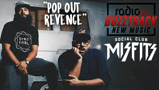Social Club Misfits – Pop Out Revenge