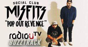 Social Club Misfits – Pop Out Revenge