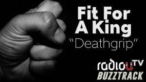 Fit For A King - Deathgrip