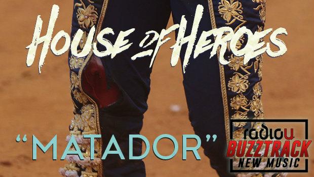 House Of Heroes – Matador