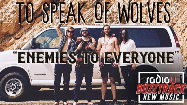 To Speak Of Wolves – Enemies To Everyone