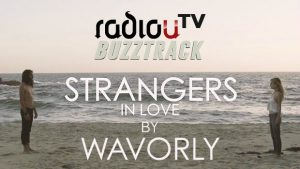 Wavorly - Strangers In Love
