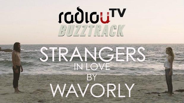 Wavorly – Strangers In Love