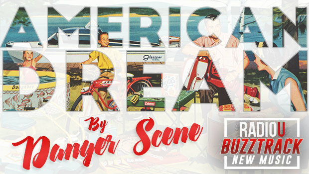 Danger Scene – American Dream