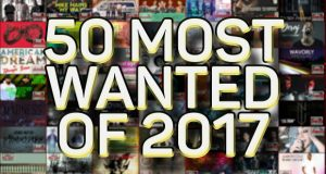 50 Most Wanted of 2017