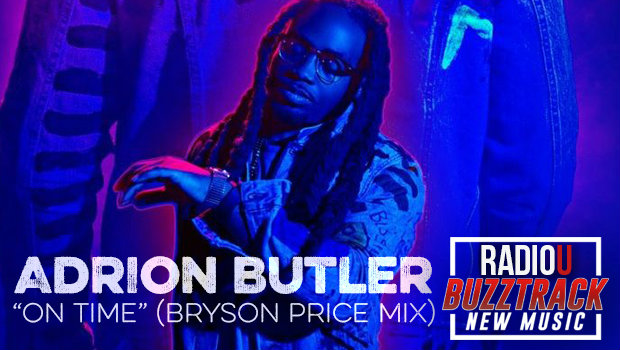 Adrion Butler – On Time (Bryson Price Remix)