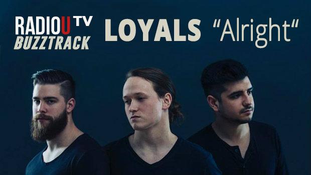 LOYALS – Alright