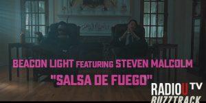 Beacon Light – Salsa De Fuego (ft. Steven Malcolm)