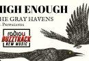 The Gray Havens – High Enough (feat. Propaganda)